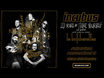 Incubus - 20 Years of Make Yourself and Beyond