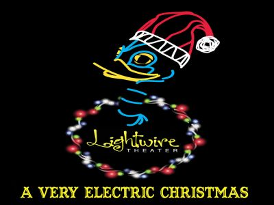 A Very Electric Christmas 2020 A Lightwire Theatre presents A Very Electric Christmas  Akron